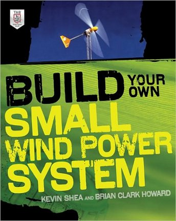 Build your own small wind power system.
